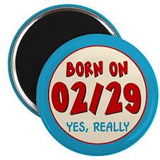 Born On 02/29 Magnet