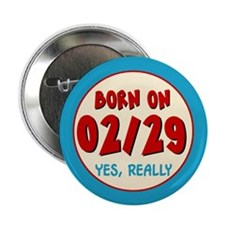 """Born On 02/29 2.25"""" Button (10 pack)"""