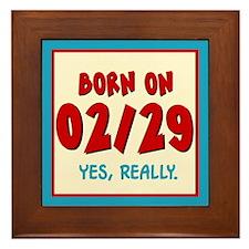Born On 02/29 Framed Tile