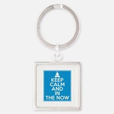 Keep Calm and In the Now Square Keychain