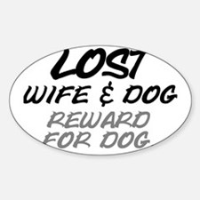 LOST. WIFE AND DOG - REWARD FOR DOG Decal