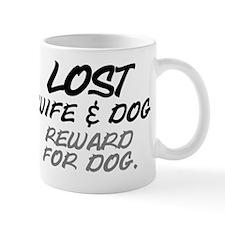LOST. WIFE AND DOG - REWARD FOR DOG Mug