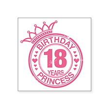 "Birthday Princess 18 years Square Sticker 3"" x 3"""