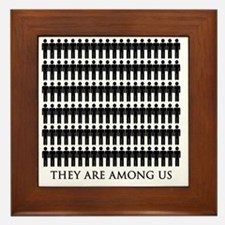 They are among us, Extraterrestrials t Framed Tile