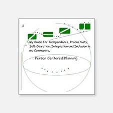 "Person Centered Planning Square Sticker 3"" x 3"""