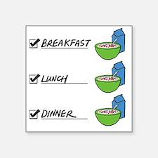 "A Nutritionally Balanced Di Square Sticker 3"" x 3"""