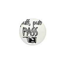 puff puff pass Mini Button