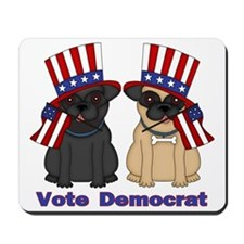 Vote Democrat Mousepad