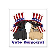 "Vote Democrat Square Sticker 3"" x 3"""