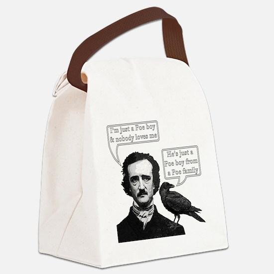 I'm Just A Poe Boy - Bohemian Rha Canvas Lunch Bag