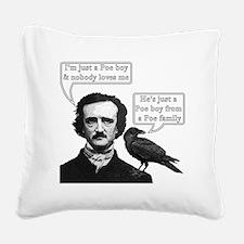 I'm Just A Poe Boy - Bohemian Square Canvas Pillow
