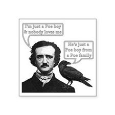 "I'm Just A Poe Boy - Bohemi Square Sticker 3"" x 3"""