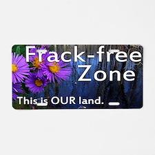 Frackfree Zone yard sign fo Aluminum License Plate