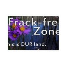 Frackfree Zone yard sign for clea Rectangle Magnet