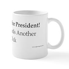 Anthony Weiner for President Mug