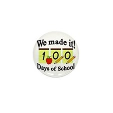 100th Day We made it! Mini Button