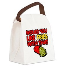 Would you like Fries with that Canvas Lunch Bag