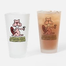 A Shaved Beaver is a Happy beaver Drinking Glass