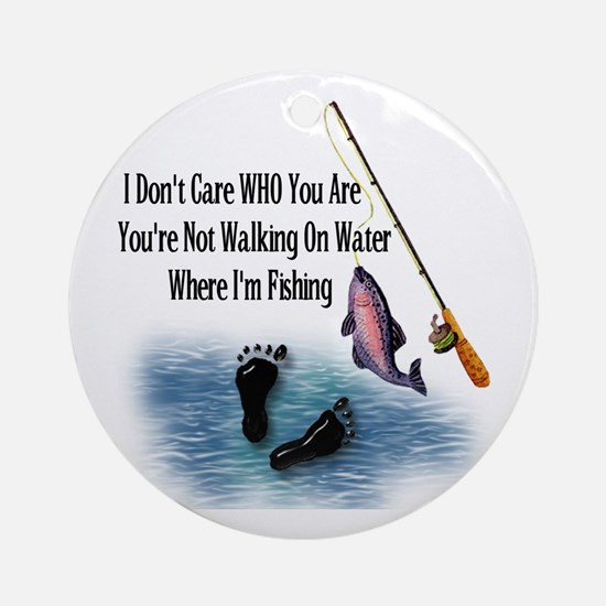 Fishing Here! Ornament (Round)