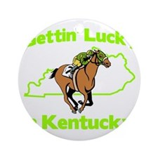 Gettin Lucky in Kentucky Round Ornament