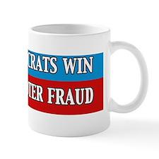Help Democrats Win Support Voter Fraud Mug