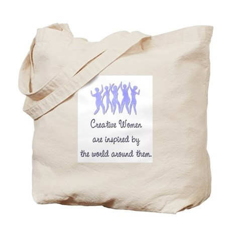 Creative Women are inspired by... Tote Bag