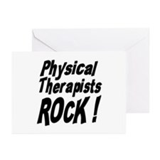 Physical Therapists Rock ! Greeting Cards (Package