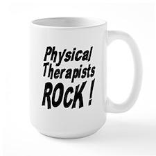 Physical Therapists Rock ! Mug
