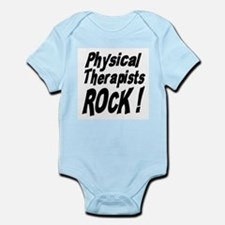 Physical Therapists Rock ! Infant Bodysuit