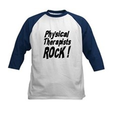Physical Therapists Rock ! Tee