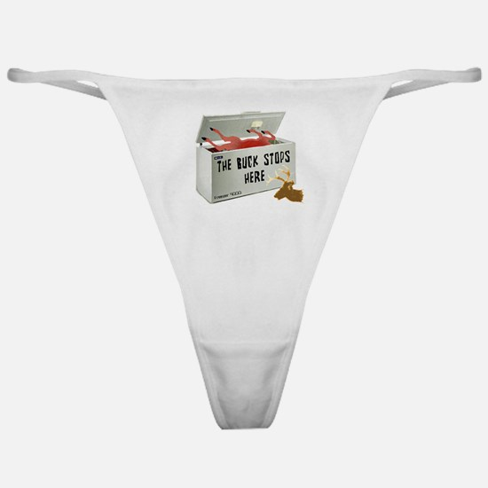 The Buck Stops Here Classic Thong