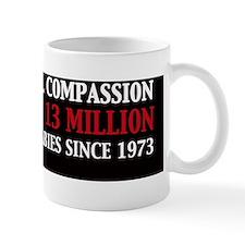 Liberal compassion Killed 13 Million Bl Mug