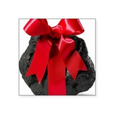 """Lump of Coal With Red Ribbo Square Sticker 3"""" x 3"""""""