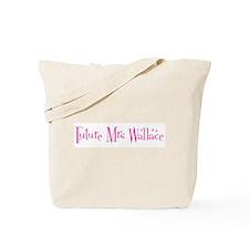 Future Mrs Wallace Tote Bag