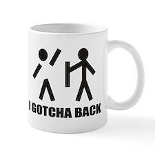 I Gotcha Back Mugs