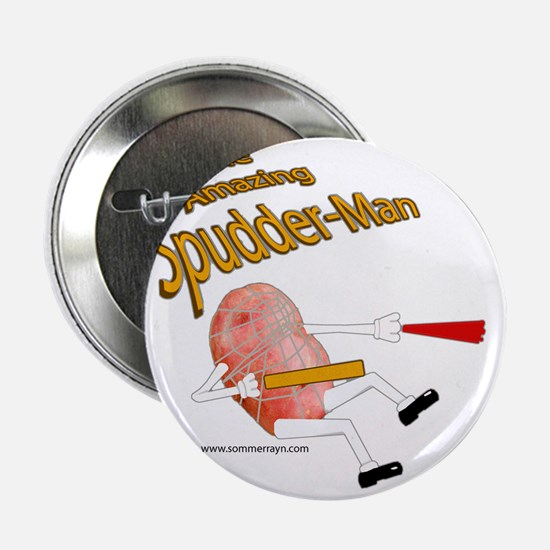 "Spudder-Man 2.25"" Button"