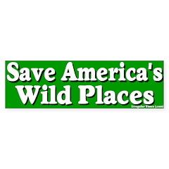 Save America's Wild Places Bumper Bumper Sticker