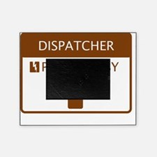 Dispatcher Powered by Coffee Picture Frame