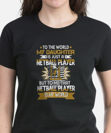 My Netball Player Is My World T-Shirt