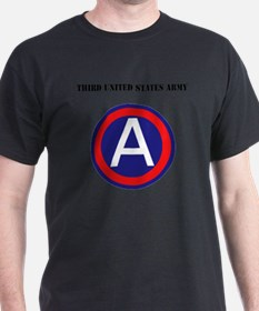 Third United States Army with Text T-Shirt