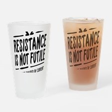 Resistance is not futile Drinking Glass