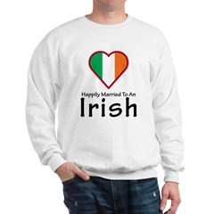Happily Married Irish Sweatshirt