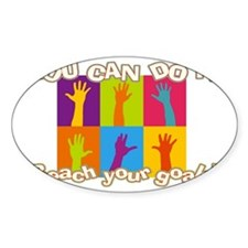 Reach your goals Decal
