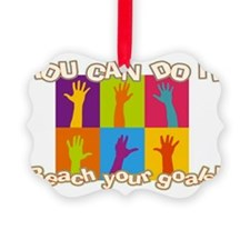 Reach your goals Picture Ornament