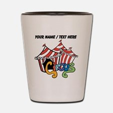 Custom Circus Shot Glass