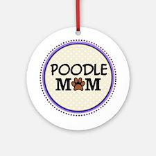 Poodle Dog Mom Ornament (Round)