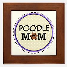 Poodle Dog Mom Framed Tile