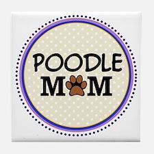 Poodle Dog Mom Tile Coaster
