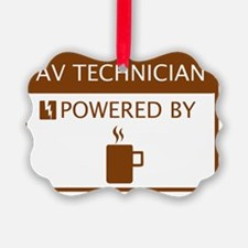 AV Technician Powered by Coffee Ornament