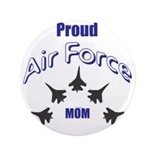 """Proud Air Force MOM 3.5"""" Button"""